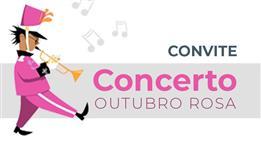 CONCERTO - OUTUBRO ROSA